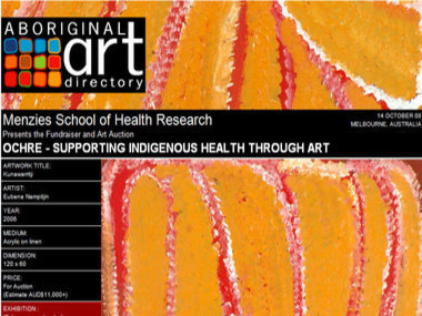 Auction 14 October 08: Menzies School of Health Research presents the Fundraiser & Auction 'Ochre - supporting Indigenous health through art'