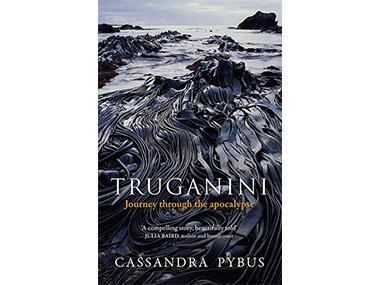 'Truganini – Journey Through the Apocalypse'